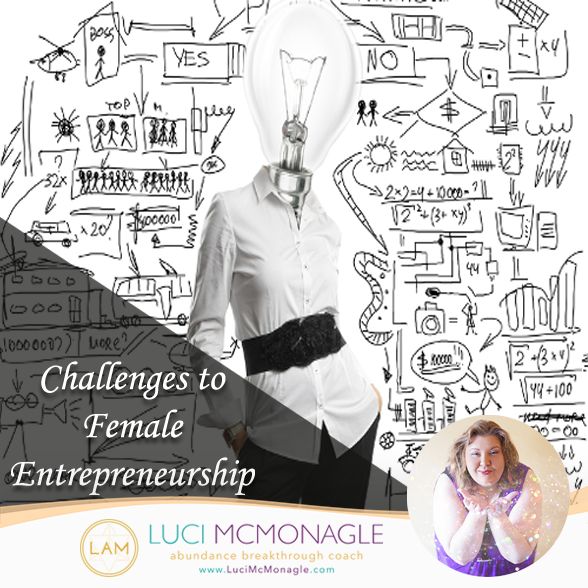 Challenges to Female Entrepreneurship